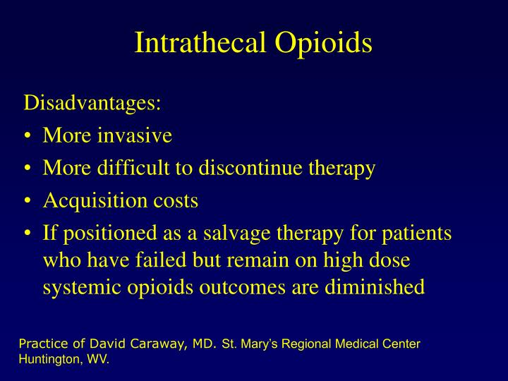 Intrathecal Opioids