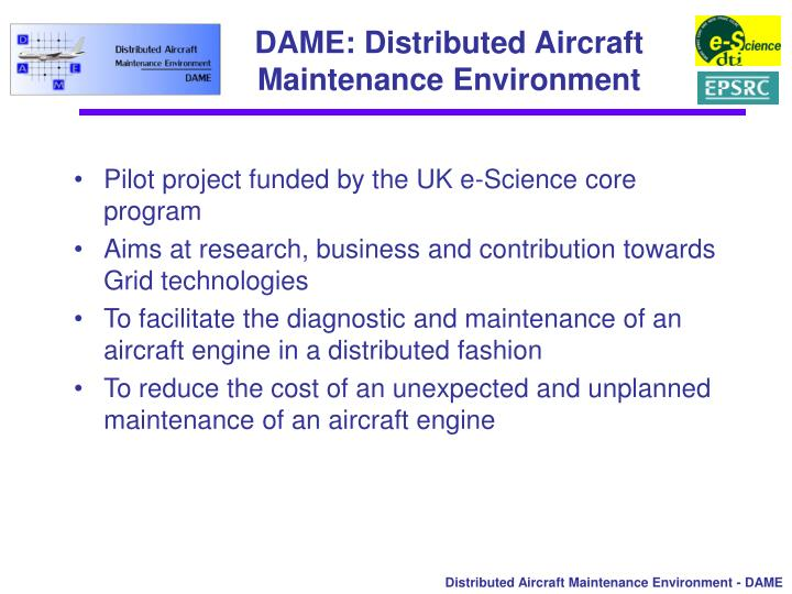 Dame distributed aircraft maintenance environment