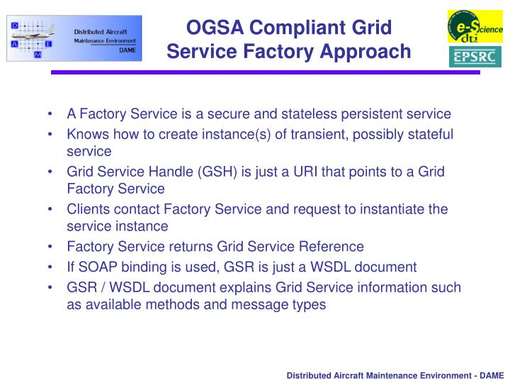 OGSA Compliant Grid Service Factory Approach
