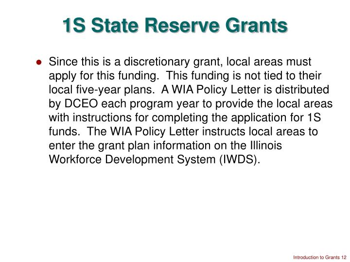 1S State Reserve Grants