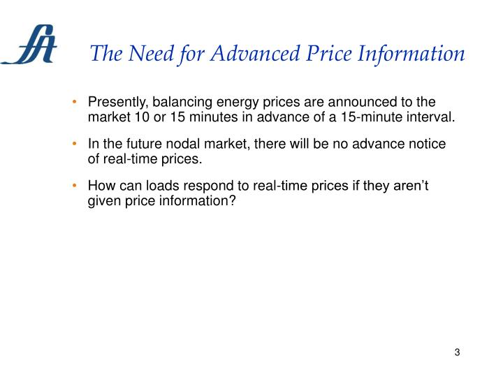 The need for advanced price information