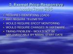 2 exempt price responsive loads from ruc