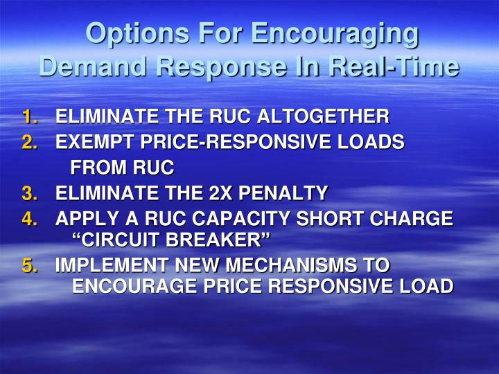 Options For Encouraging Demand Response In Real-Time