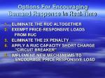 options for encouraging demand response in real time