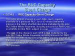 the ruc capacity short charge