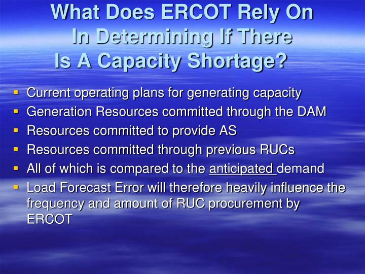 What Does ERCOT Rely On