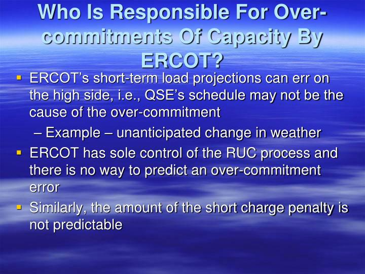 Who Is Responsible For Over-commitments Of Capacity By ERCOT?