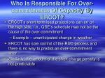 who is responsible for over commitments of capacity by ercot