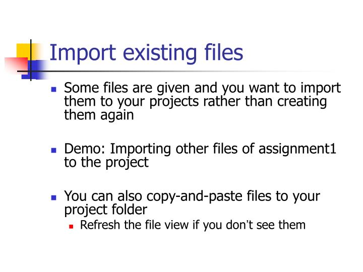 Import existing files