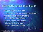 estimating target distribution