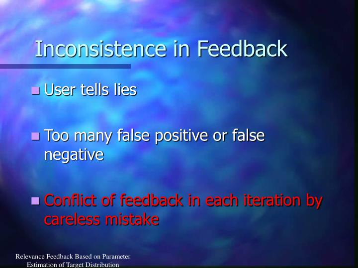 Inconsistence in Feedback