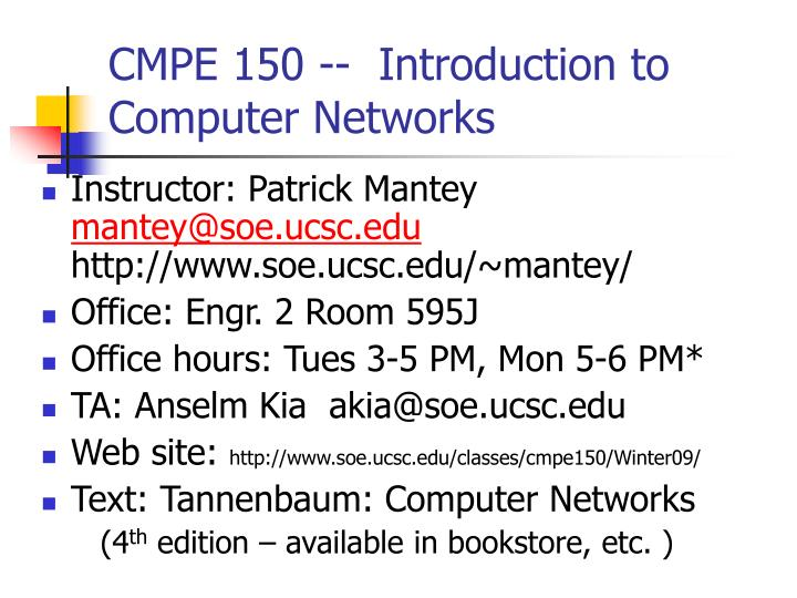 CMPE 150 --  Introduction to Computer Networks