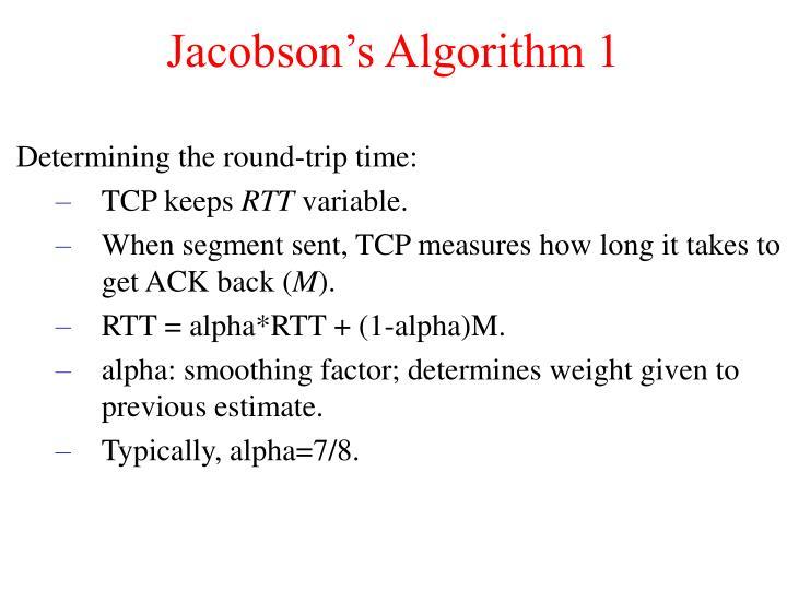 Jacobson's Algorithm 1