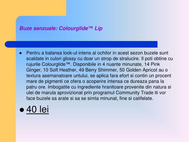Buze senzuale: Colourglide™ Lip