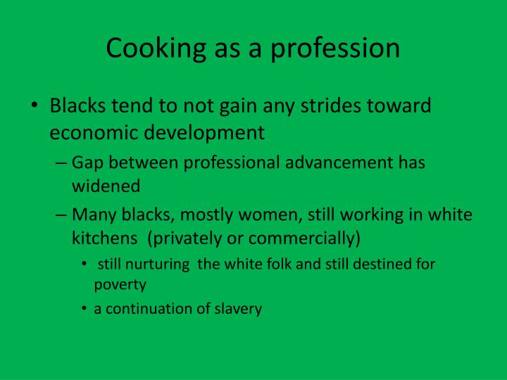Cooking as a profession