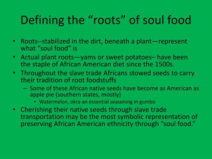 "Defining the ""roots"" of soul food"