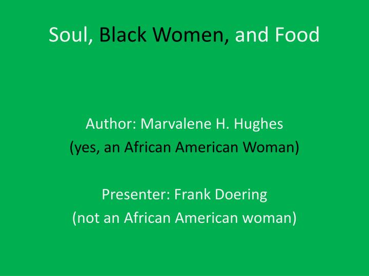 Soul black women and food