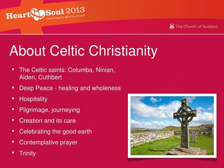 The Celtic saints: Columba, Ninian, Aiden, Cuthbert