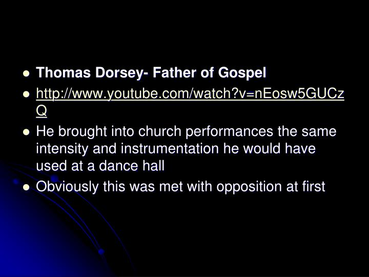 Thomas Dorsey- Father of Gospel