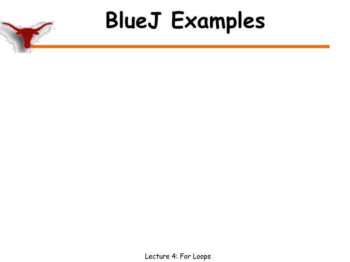 BlueJ Examples