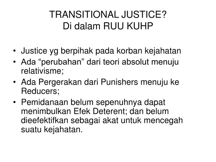 TRANSITIONAL JUSTICE?