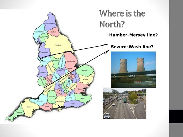 Where is the north