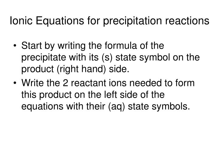 Ionic Equations for precipitation reactions