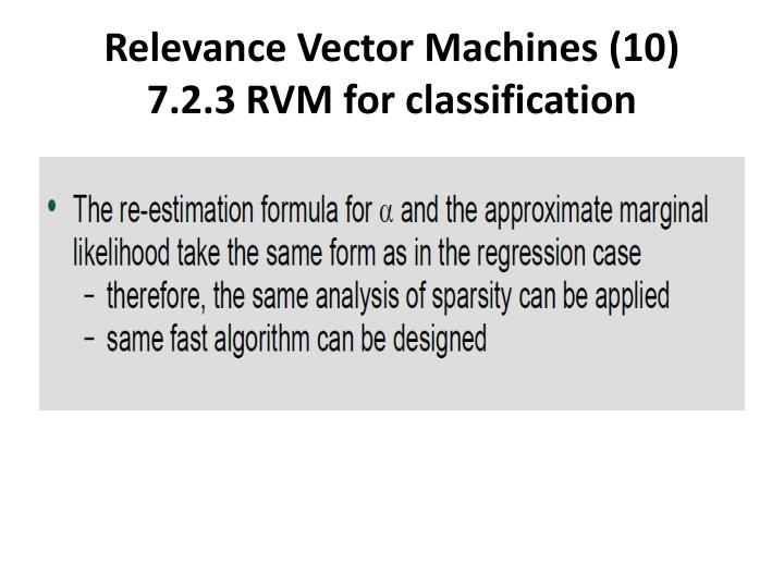Relevance Vector Machines (10)