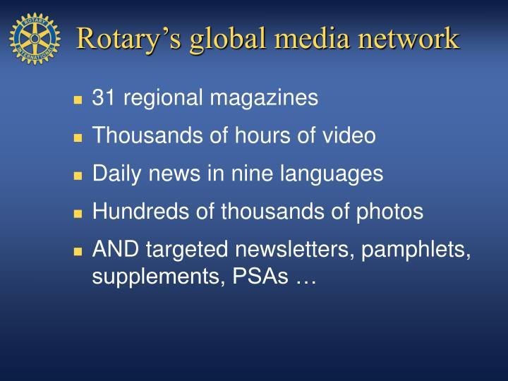Rotary's global media network