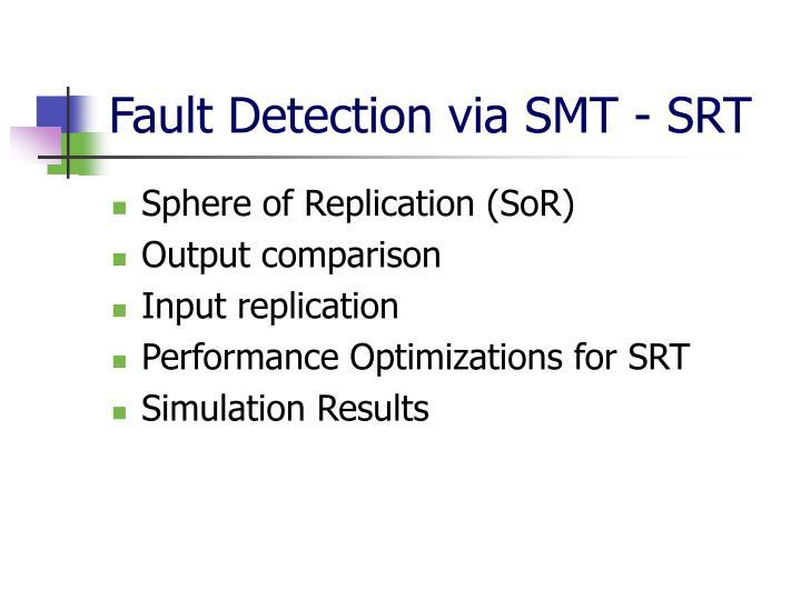 Fault Detection via SMT