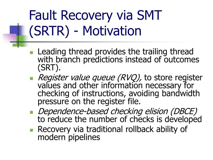 Fault Recovery via SMT
