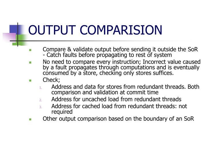 OUTPUT COMPARISION