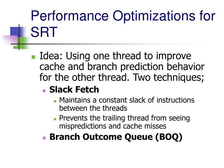 Performance Optimizations for SRT