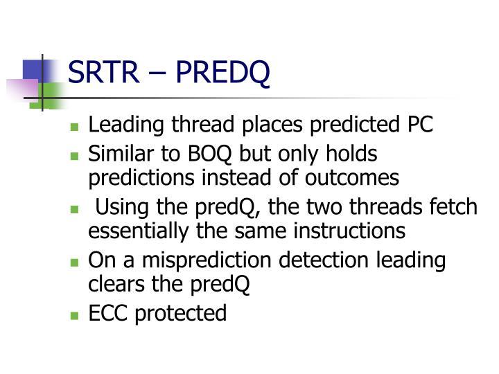 SRTR – PREDQ