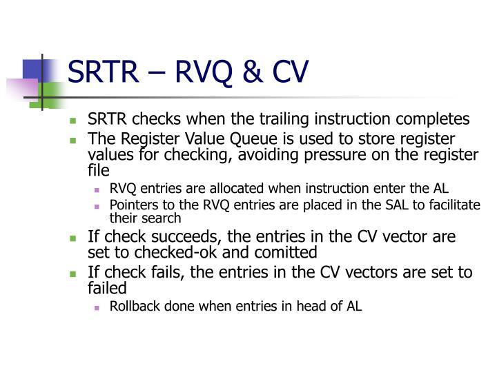 SRTR – RVQ & CV