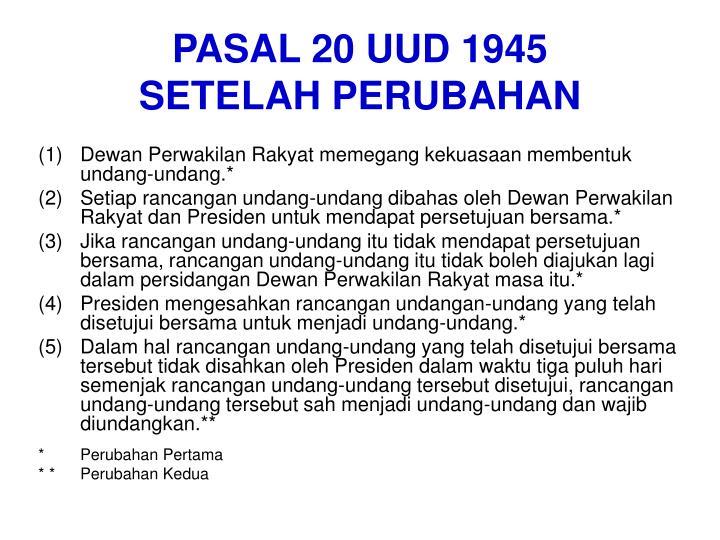 PASAL 20 UUD 1945