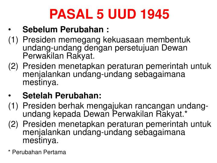 PASAL 5 UUD 1945