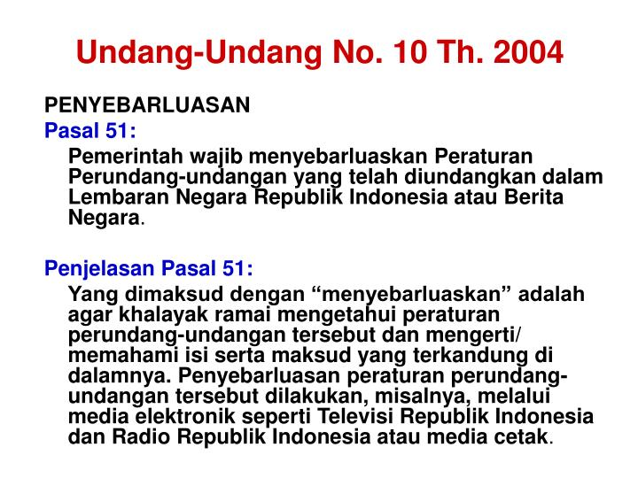 Undang-Undang No. 10 Th. 2004