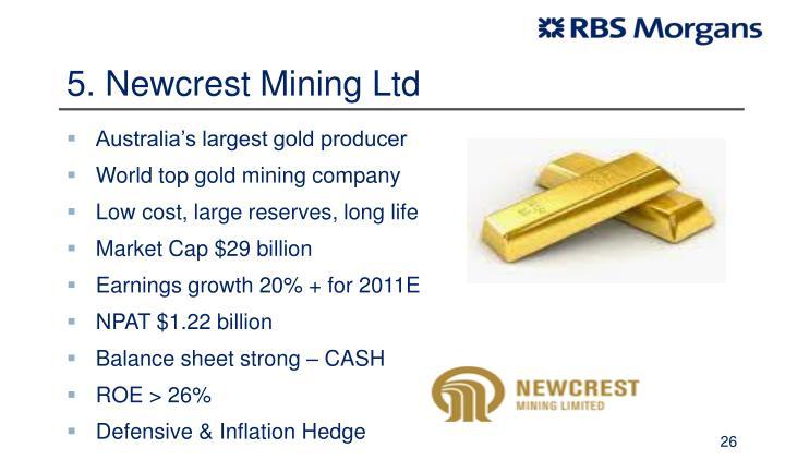 5. Newcrest Mining Ltd
