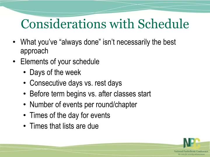 Considerations with Schedule