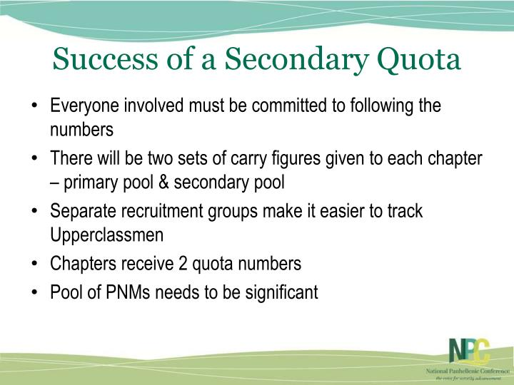 Success of a Secondary Quota