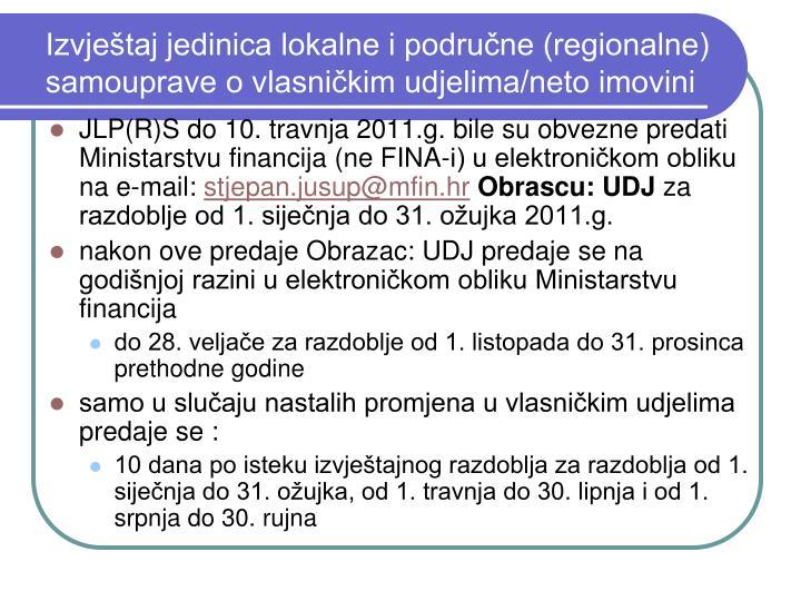Izvještaj jedinica lokalne i područne (regionalne) samouprave o vlasničkim udjelima/neto imovini