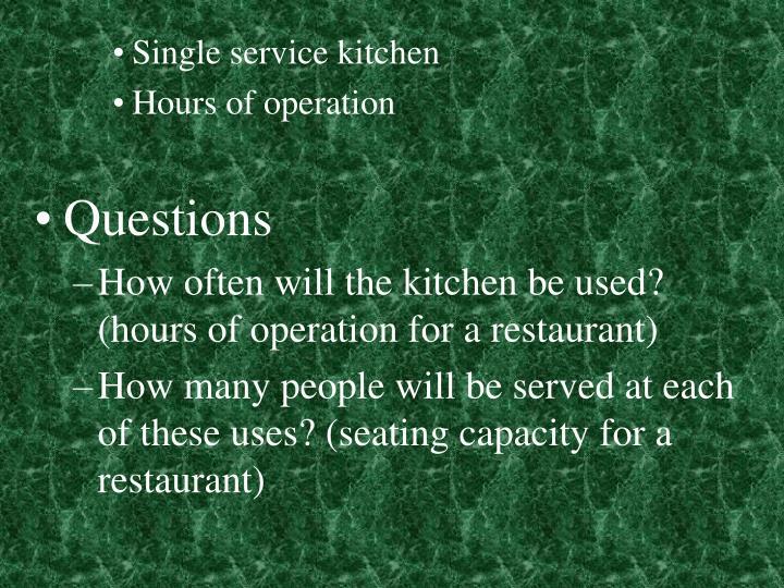 Single service kitchen