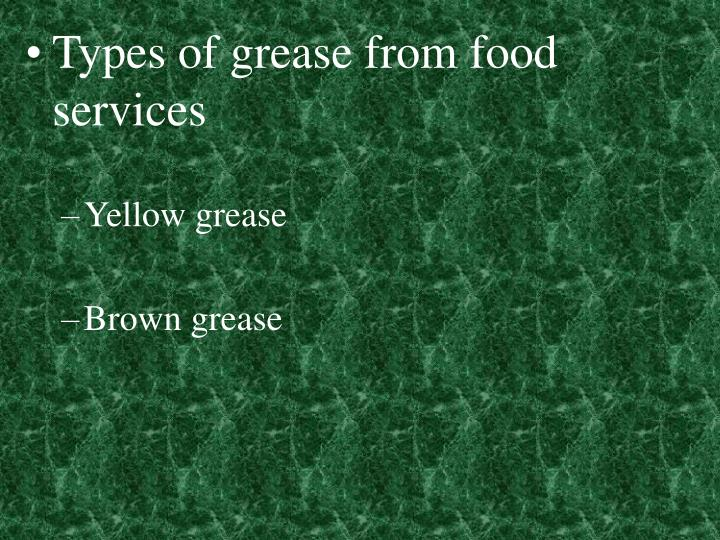 Types of grease from food services