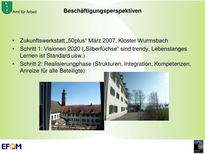 """Zukunftswerkstatt """"50plus"""" März 2007, Kloster Wurmsbach"""