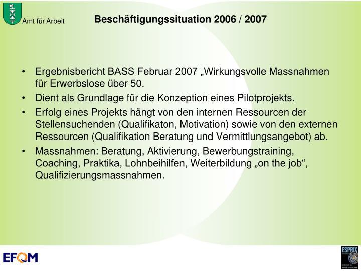 """Ergebnisbericht BASS Februar 2007 """"Wirkungsvolle Massnahmen für Erwerbslose über 50."""
