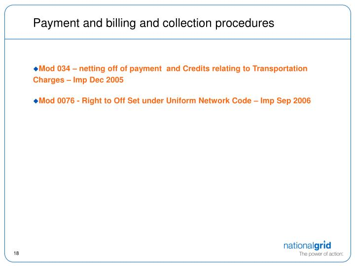 Payment and billing and collection procedures
