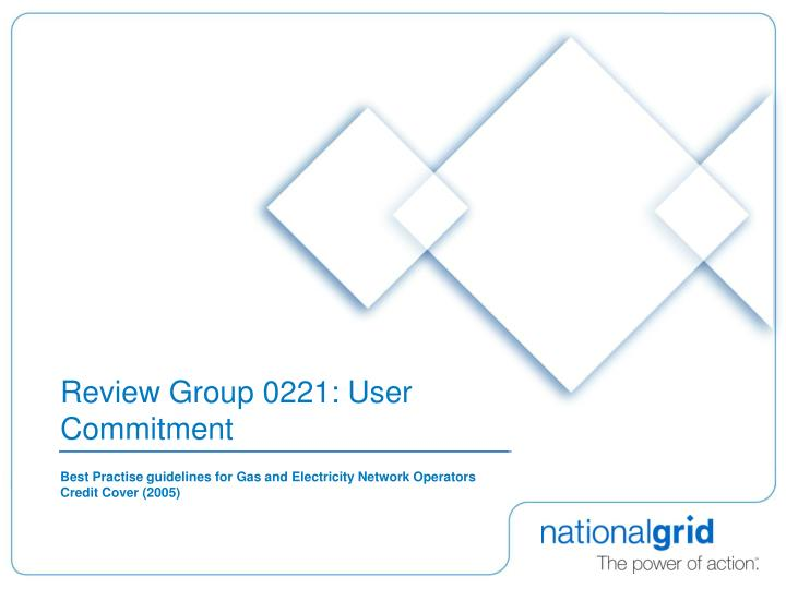 Review group 0221 user commitment