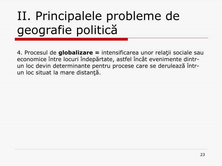 II. Principalele probleme de geografie politică