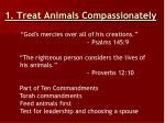 1 treat animals compassionately1